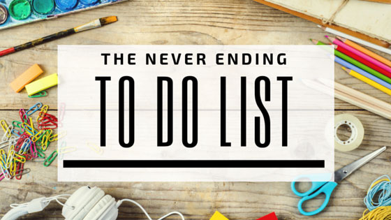 The Never Ending To Do List